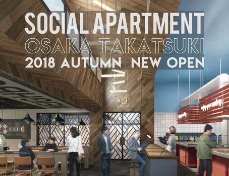 [NEW OPEN] Social Apartment Brings Its Upscale Shared House Concept to Osaka!